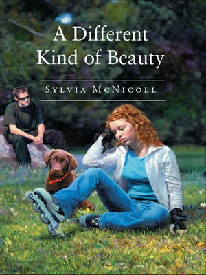 A Different Kind of Beauty by Sylvia McNicoll