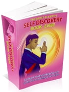 The Most In Depth Self Discovery Book by Anonymous