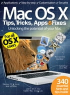 Mac OS X Tips, Tricks, Apps & Fixes by Imagine Publishing