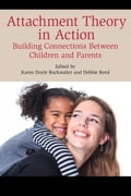 Attachment Theory in Action c65b1f65-93c1-49c7-9aad-597f93dbedc1