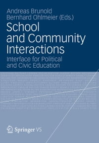 School and Community Interactions: Interface for Political and Civic Education