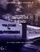 Quantos Rising: In a world where time was stolen by Venancio Cadle Gomani Jr.