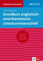 Uni-Wissen Grundkurs anglistisch-amerikanistische Literaturwissenschaft (deutsche Version): Optimize your exam preparation Anglistik/Amerikanistik by Vera Nünning