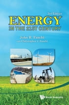 Energy in the 21st Century by John R Fanchi
