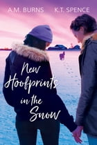New Hoofprints in the Snow by A.M. Burns
