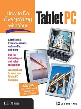 Book How To Do Everything with Your Tablet PC by Mann, Bill