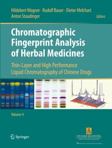 Chromatographic Fingerprint Analysis of Herbal Medicines Volume IV: Thin-Layer and High Performance…