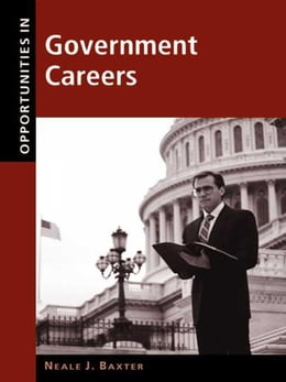 Book Opportunities in Government Careers by Baxter, Neale