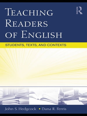 Teaching Readers of English Students,  Texts,  and Contexts