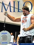 MILO: A Journal For Serious Strength Athletes, Vol. 21.2 by Randall J Strosse