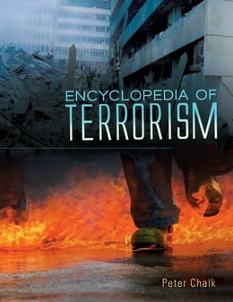 Book Encyclopedia of Terrorism [2 volumes] by Peter Chalk