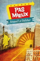 Pas mieux by Arnaud LE GUILCHER