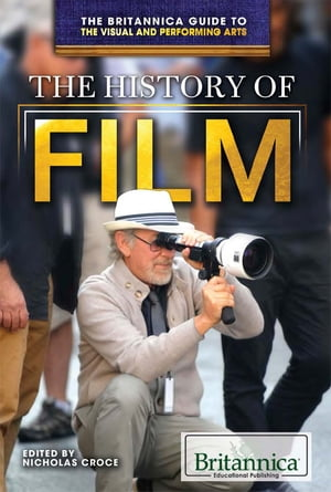 The History of Film