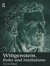 Wittgenstein, Rules and Institutions