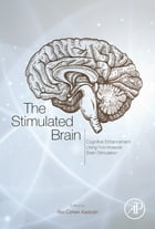 The Stimulated Brain: Cognitive Enhancement Using Non-Invasive Brain Stimulation