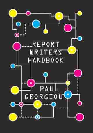 Report Writer's Handbook by Paul Georgiou