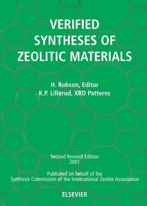 Verified Synthesis of Zeolitic Materials: Second Edition