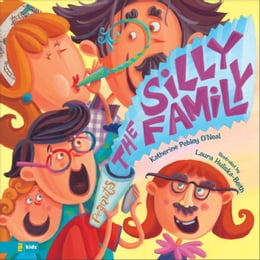 Book The Silly Family by Katherine Pebley O'Neal