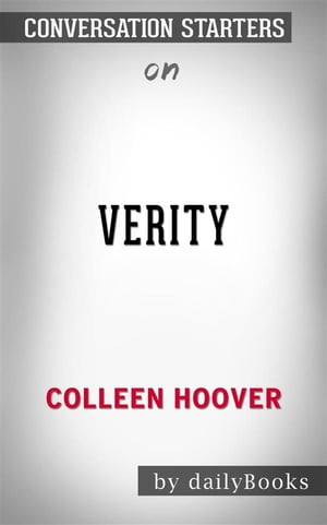 Verity: by Colleen Hoover   Conversation Starters
