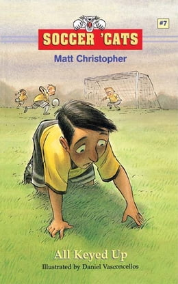 Book Soccer 'Cats #7: All Keyed Up by Matt Christopher