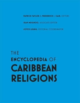 Book The Encyclopedia of Caribbean Religions: Volume 1: A-L; Volume 2: M-Z by Taylor, Patrick
