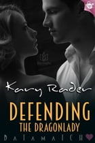 Defending the Dragonlady by Kary Rader