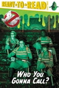 Who You Gonna Call? 831768f9-4947-4d48-84ae-5a777dbc43c8