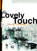 At the Lovely Touch by Jacob Krarup