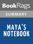 Maya's Notebook by Isabel Allende l Summary & Study Guide by BookRags