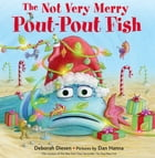 The Not Very Merry Pout-Pout Fish Cover Image