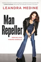 Man Repeller: Seeking Love. Finding Overalls. by Leandra Medine
