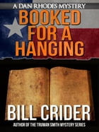 Booked for a Hanging by Bill Crider