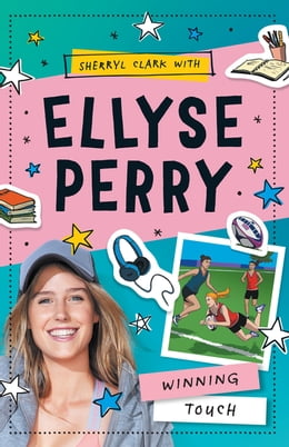 Book Ellyse Perry 3: Winning Touch by Ellyse Perry
