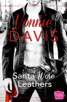Book Santa Wore Leathers (Wild Heat, Book 1) by Vonnie Davis