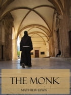 The Monk (Illustrated) by Matthew Lewis