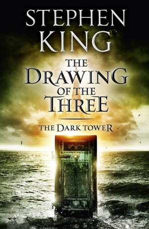 The Dark Tower II: The Drawing Of The Three (Volume 2)