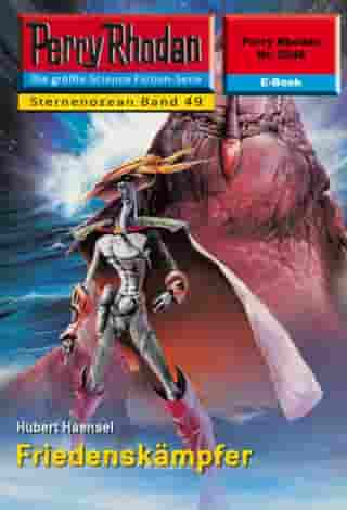 "Perry Rhodan 2248: Friedenskämpfer: Perry Rhodan-Zyklus ""Der Sternenozean"" by Hubert Haensel"