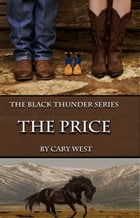The Price, Book Two in The Black Thunder Series