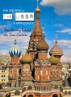 Jim Brown in The USSR: a travelogue by Jim Brown