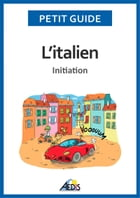 L'italien: Initiation by Petit Guide