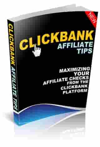 Clickbank Affiliate Tips by Robert George