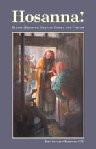 Hosanna!: Blessed Frederic Ozanam: Family and Friends