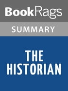 The Historian by Elizabeth Kostova l Summary & Study Guide by BookRags