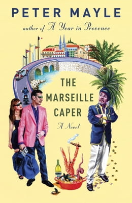 Book The Marseille Caper by Peter Mayle