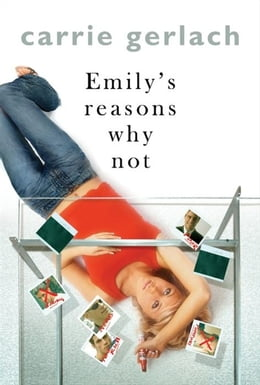 Book Emily's Reasons Why Not: A Novel by Carrie Gerlach