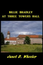 Billie Bradley at Three Towers Hall by Janet D. Wheeler