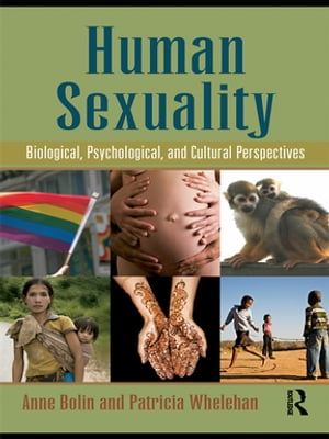 Human Sexuality Biological,  Psychological,  and Cultural Perspectives