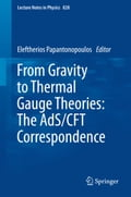 From Gravity to Thermal Gauge Theories: The AdS/CFT Correspondence 8b40cb4a-be16-4885-a3c2-59b2ac1e1161