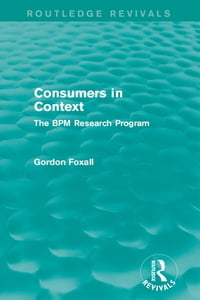 Consumers in Context: The BPM Research Program