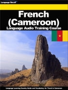 French (Cameroon) Language Audio Training Course